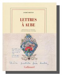 ANDRE BRETON LETTRES A AUBE