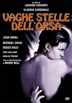 Luchino Visconti, Vaghe stelle dell'Orsa