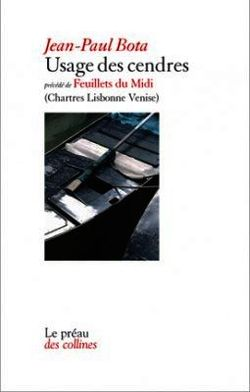 Jean-paul Bota, Usage des cendres