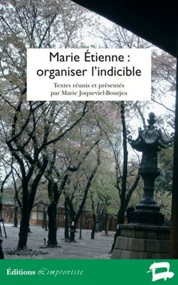 Marie-etienne-organiser-l-indicible