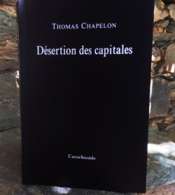 Thomas Chapelon, Désertion des capitales