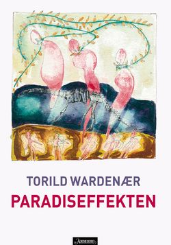 Wardenaer-Torild-The-Paradise-Effect