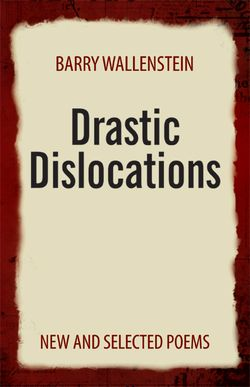 Barry Walenstein, Drastic Dislocations