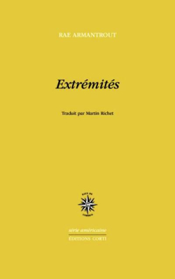 Rae Armantrout, Extremites