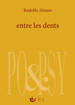 Rodolfo Alonso, Entre les dents