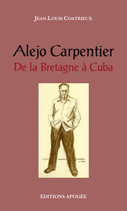 Jean-Louis Coatrieux  Alejo Carpentier