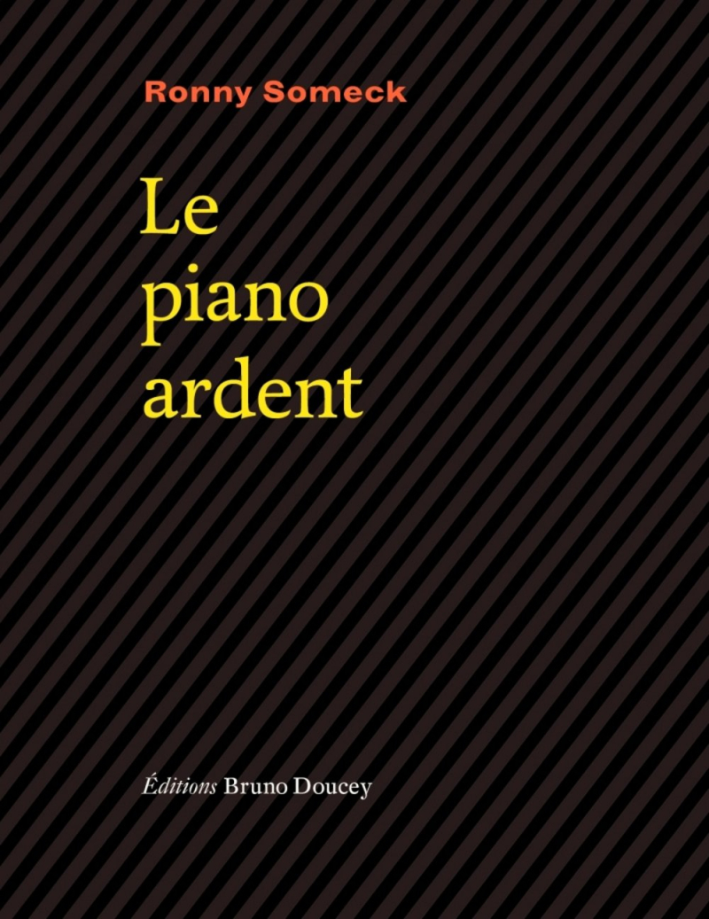 Ronny Someck  Le Piano ardent