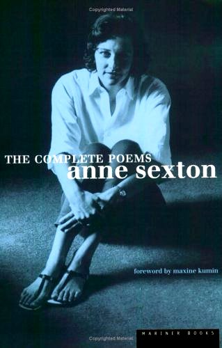 Anne Sexton, The Complete Poems