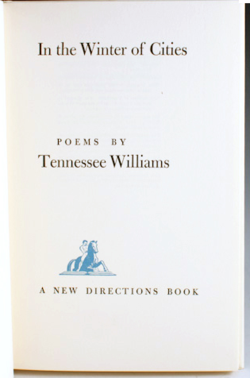 Tennessee Williams, In the Winter of Cities,