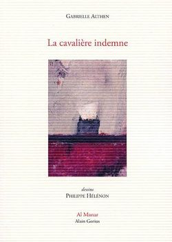 Gabrielle Althen, La Cavalière indemne