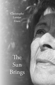 Christophe Lamiot Enos, The Sun Brings