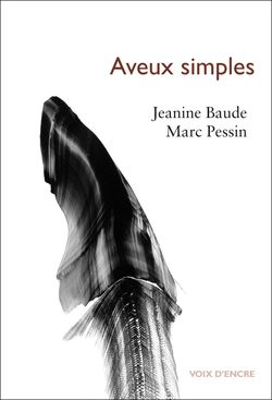 Jeanine Baude, Aveux simples 2