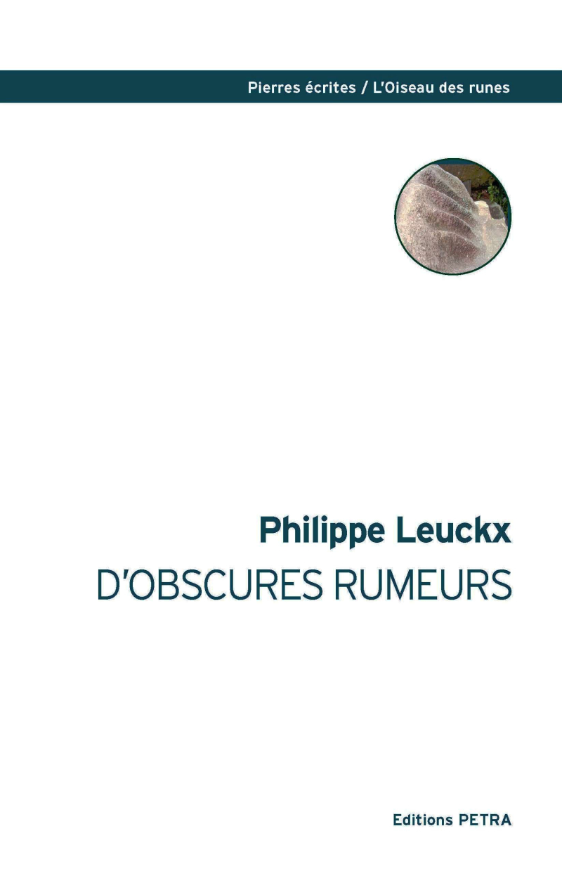 Philippe Leuckx  D'obscures rumeurs