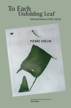 Pierre Voélin  To Each Unfolding Leaf