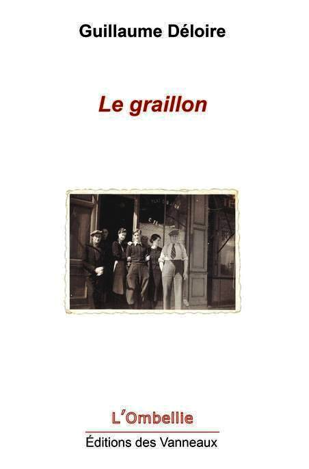 Guillaume Déloire  Le Graillon