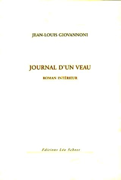 Jean-Louis Giovannoni  Journal d'un veau