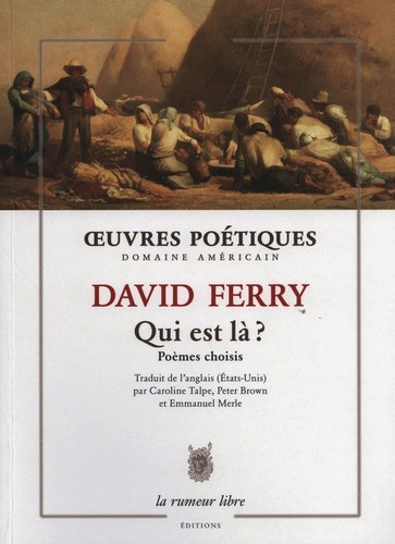 David Ferry  Qui est là